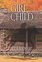 Girl Child (Serendipity, #1)