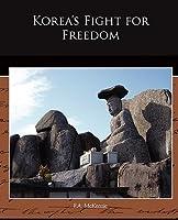 Korea S Fight for Freedom