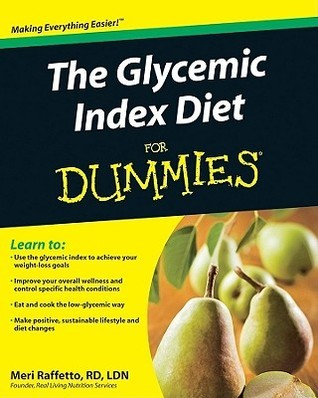 The Glycemic Index Diet for Dummies (ISBN - 0470538708)