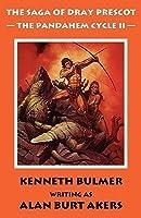 The Saga of Dray Prescot: The Pandahem Cycle II