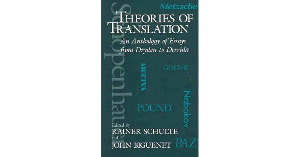 anthology essays dryden derrida Close to, you can also get theories of translation an anthology of essays from dryden to derrida by simone schweitzer from the site as pdf, kindle, word.