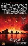 The Dragon Delasangre (Dragon Delasangre, #1)
