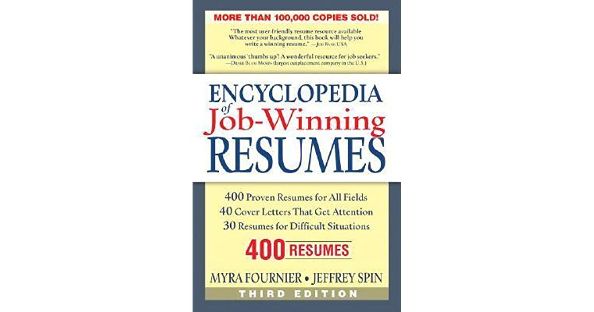 Encyclopedia of JobWinning Resumes by Myra Fournier