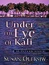 Under the Eye of Kali (Anita Ray, #1)
