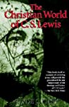 The Christian World of C.S. Lewis,