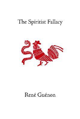 The Spiritist Fallacy