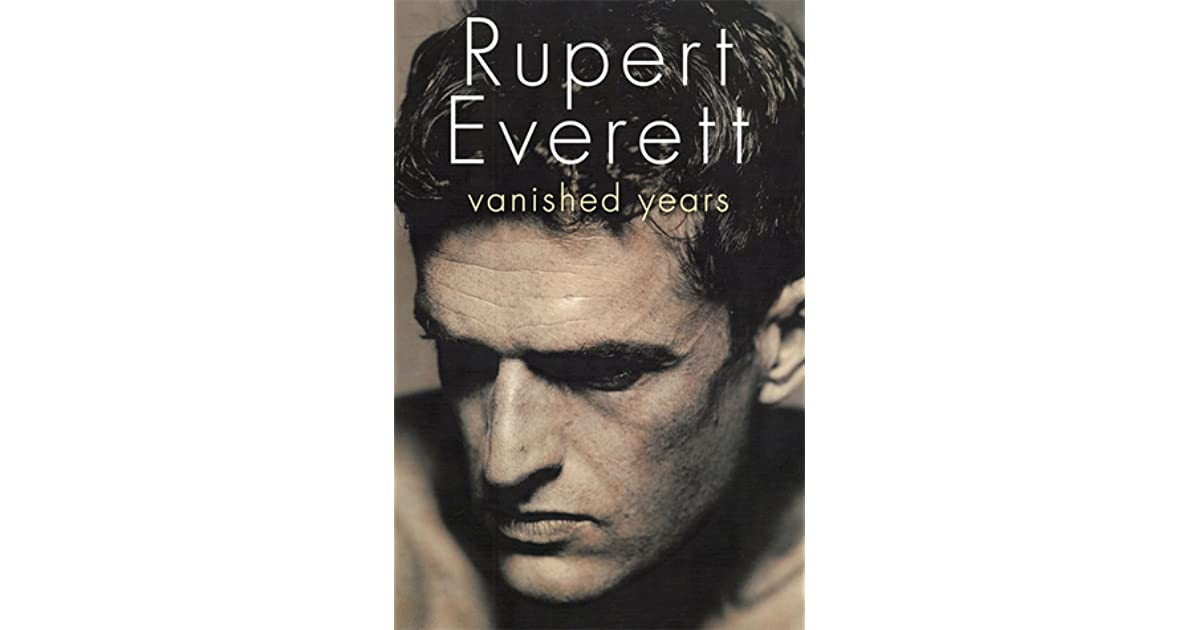 Vanished years by rupert everett fandeluxe Image collections