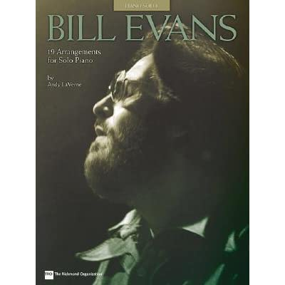 Bill Evans - 19 Arrangements for Solo Piano by Bill Evans