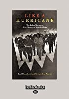 Like a Hurricane: The Indian Movement from Alcatraz to Wounded Knee (Large Print 16pt)