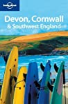 Devon, Cornwall & Southwest England (Lonely Planet Guide)