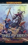Temple of the Serpent (Warhammer: Thanquol & Boneripper, #2)