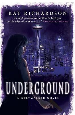 Ebook Underground Greywalker 3 By Kat Richardson