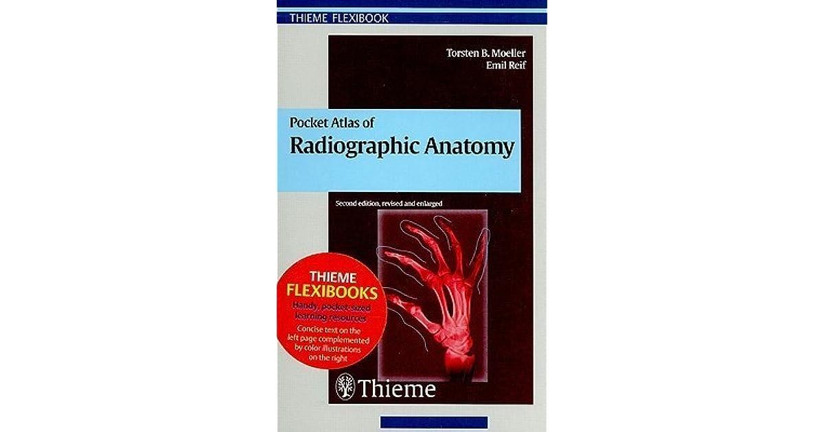 Pocket Atlas Of Radiographic Anatomy By Torsten B Moeller