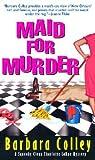 Maid for Murder (Charlotte LaRue Mystery, #1)