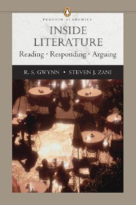 Inside Literature: Reading, Responding, Arguing (Penguin Academics)