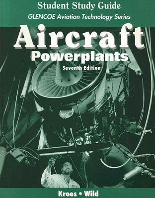 Aircraft Powerplants by Michael J  Kroes