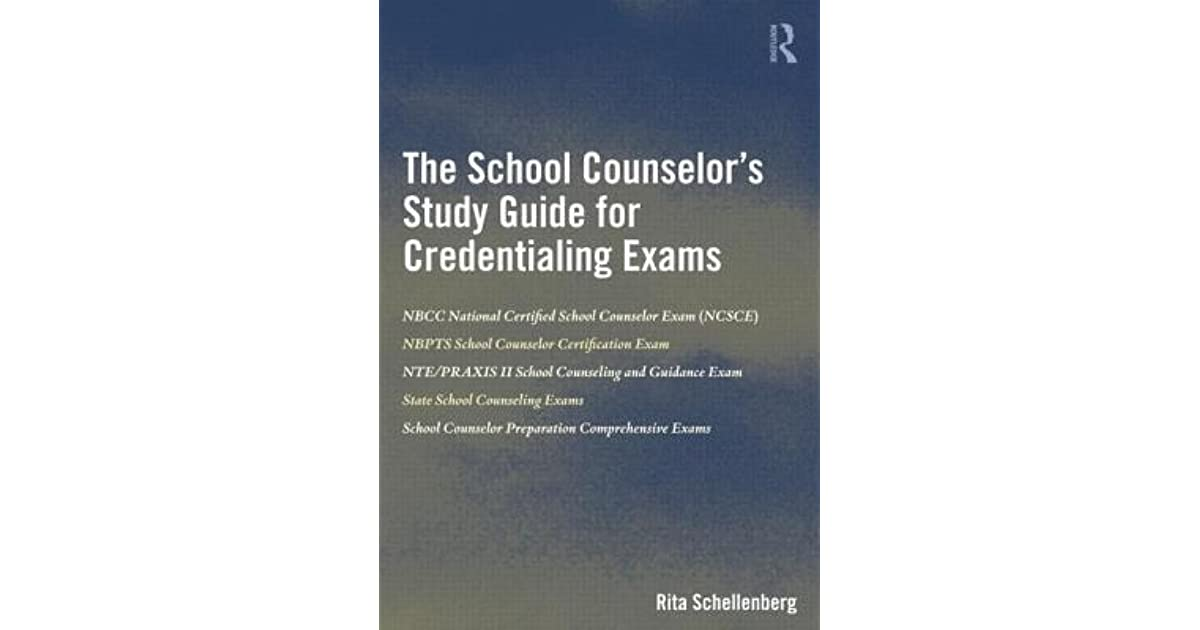 The School Counselors Study Guide For Credentialing Exams By Rita