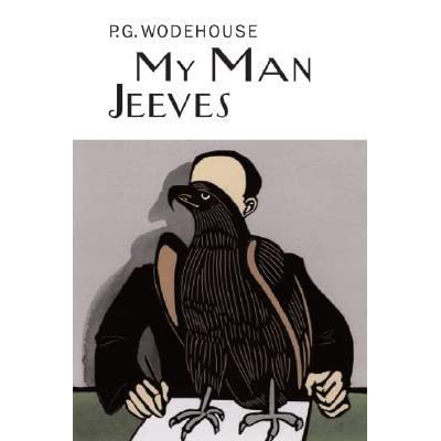 My man jeeves jeeves 1 by pg wodehouse fandeluxe Document
