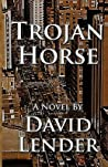 Trojan Horse (Sasha Del Mira Thrillers #1)
