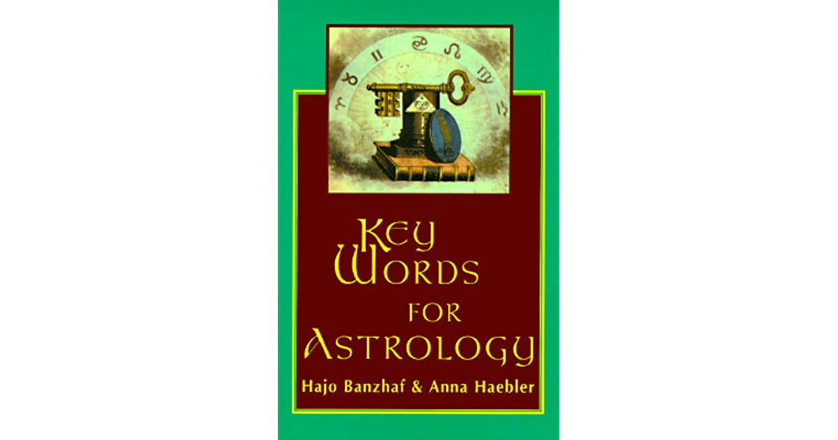 Key Words For Astrology By Hajo Banzhaf