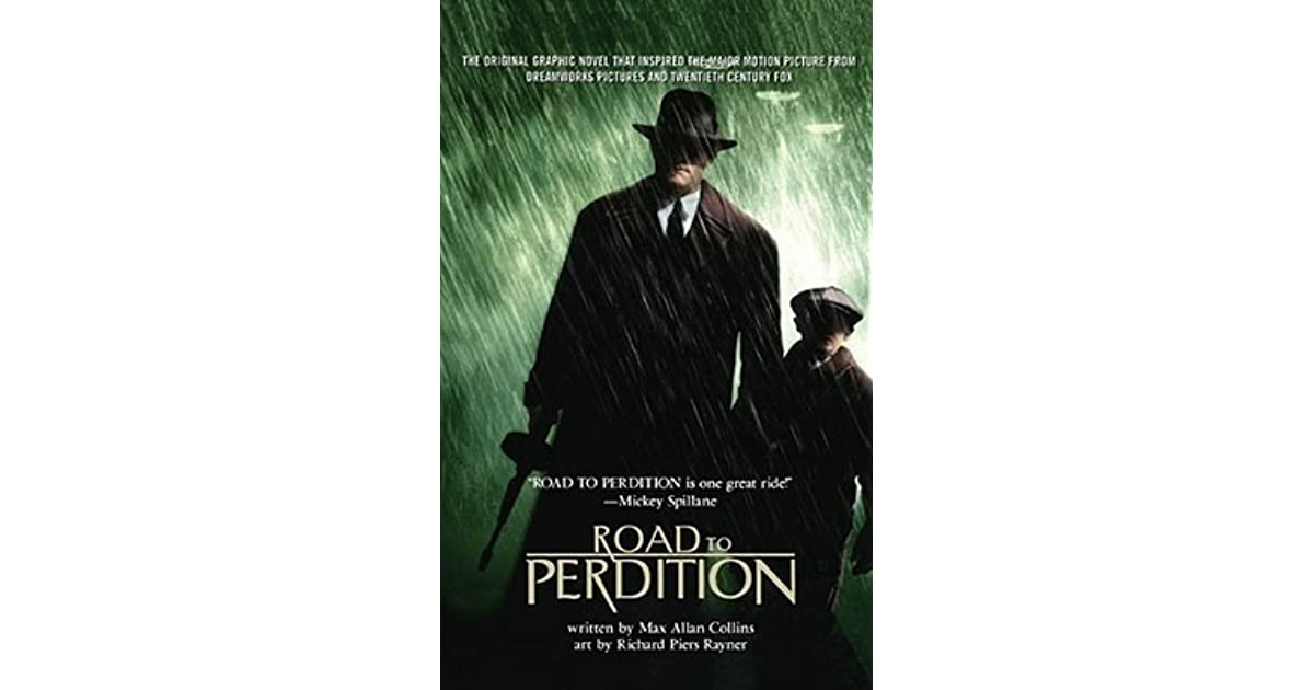 Road To Perdition Quotes: Road To Perdition (Graphic Novel) By Max Allan Collins