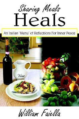 Sharing Meals Heals: An Italian 'Menu' for Inner Peace