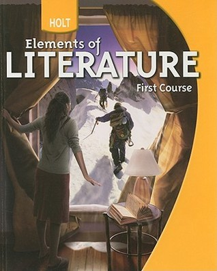 Holt Elements of Literature: Student Edition Grade 7 First