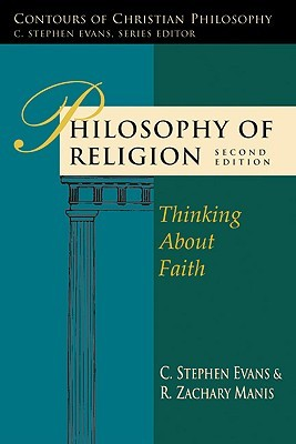 Philosophy of Religion by C. Stephen Evans