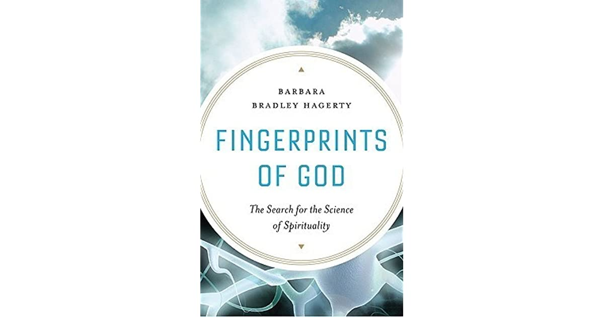 Fingerprints of God: The Search for the Science of
