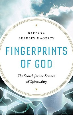 Fingerprints of God: The Search for the Science of Spirituality
