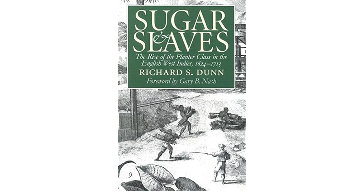Sugar And Slaves The Rise Of The Planter Class In The -1078