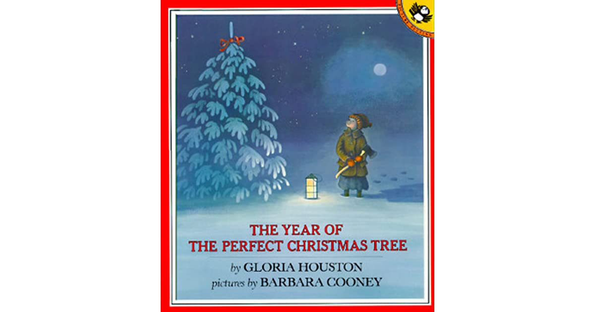 The Year of the Perfect Christmas Tree: An Appalachian Story by Gloria  Houston - The Year Of The Perfect Christmas Tree: An Appalachian Story By