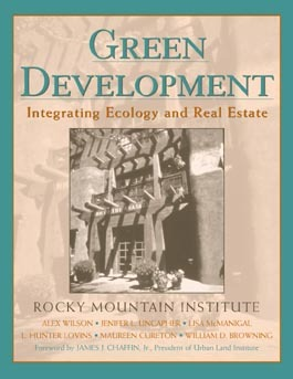 Green Development: Integrating Ecology and Real Estate