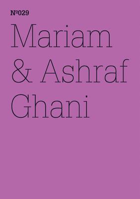 Mariam & Ashraf Ghani: Afghanistan: A Lexicon