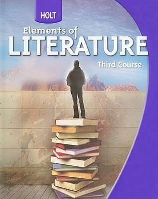 Holt Elements Of Literature Student Edition Grade 9 Third