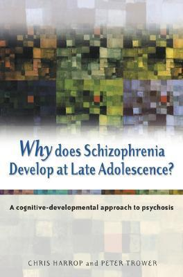 Why-Does-Schizophrenia-Develop-at-Late-Adolescence-A-Cognitive-Developmental-Approach-to-Psychosis