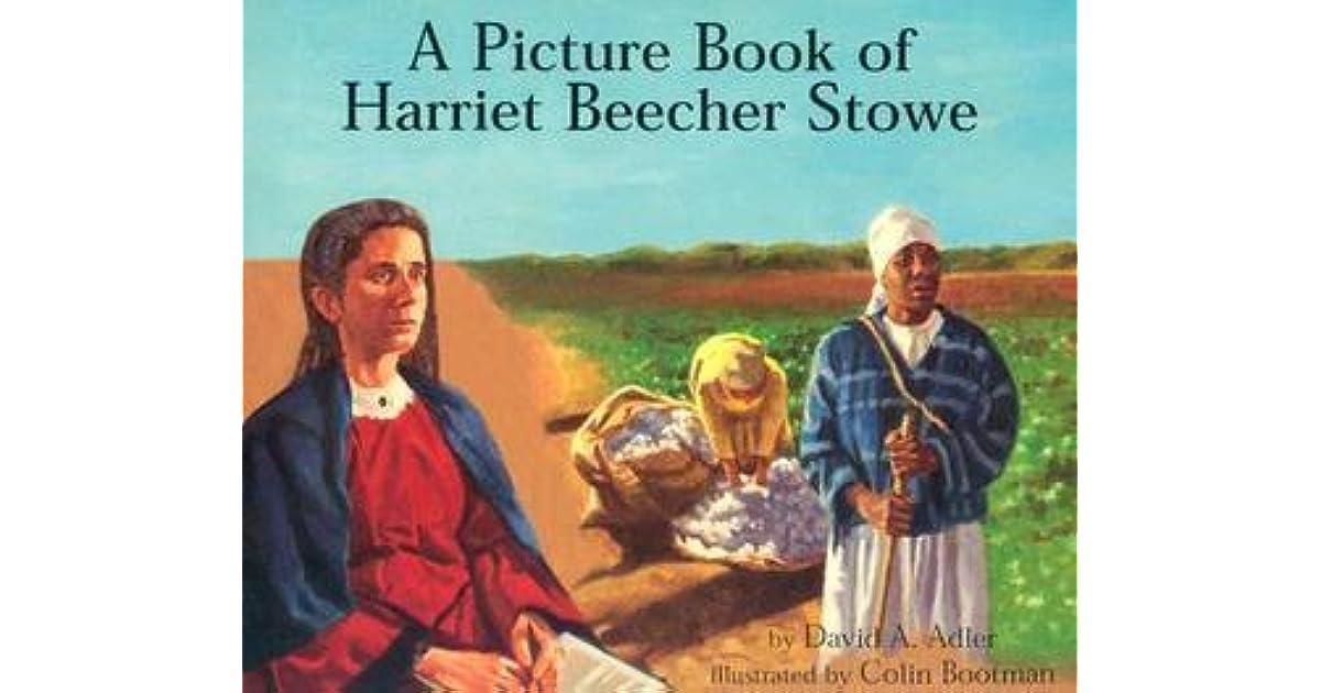 a biography of harriet beecher Harriet elizabeth beecher stowe encyclopedia of world biography, gale, 1998 biography in context hedrick, joan d harriet beecher stowe: a life.