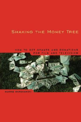 Shaking the Money Tree by Morrie Warshawski