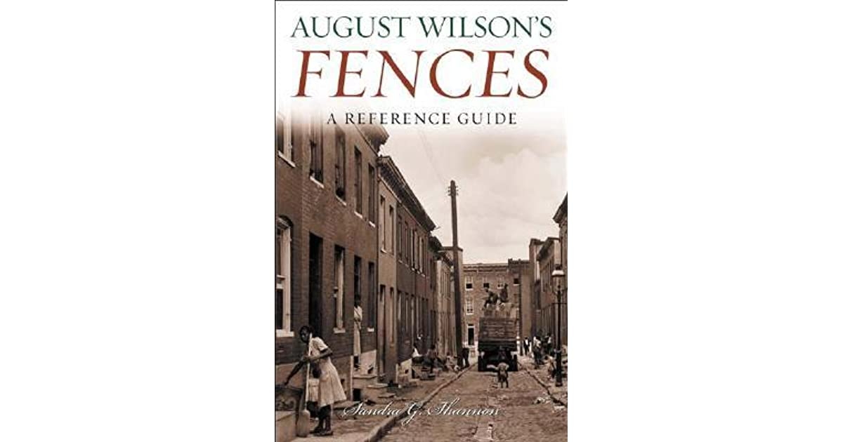 religion in august wilsons fences Related questions discuss the symbolism of the fence in the play fences by august wilson 1 educator answer list one critic of the play fences by august wilson.