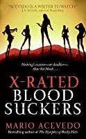 X-Rated Bloodsuckers (Felix Gomez, #2)