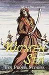 Women of the Sea: Ten Pirate Stories