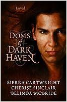 Doms of Dark Haven (Mountain Masters & Dark Haven, #1.5)