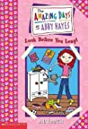 Look Before You Leap (The Amazing Days of Abby Hayes, #5)