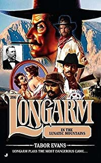 Longarm in the Lunatic Mountains