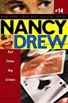 Bad Times, Big Crimes (Nancy Drew: Girl Detective, #14)