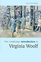 The Cambridge Introduction To Virginia Woolf