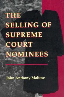 The Selling of Supreme Court Nominees
