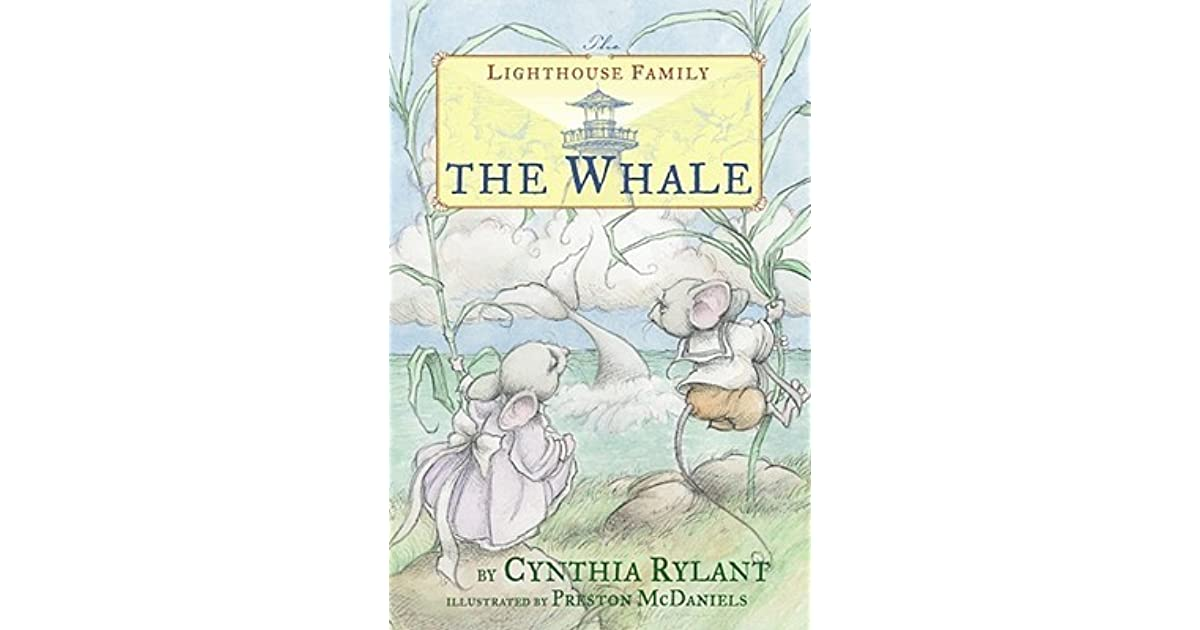 The Whale The Lighthouse Family 2 By Cynthia Rylant