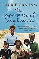 Importance Of Being Kennedy, The