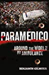 Paramedico: Around the World by Ambulance pdf book review free